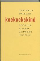 Koekoekskind - Gerlinda Swillen (ISBN 9789085421887)