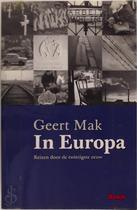 In Europa - Geert Mak (ISBN 9789054668817)