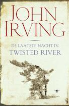 De laatste nacht in Twisted River - John Irving (ISBN 9789023450979)