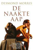 De naakte aap - Desmond Morris (ISBN 9789022993057)