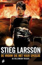 De vrouw die met vuur speelde - Stieg Larsson (ISBN 9789056724061)