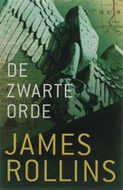 De zwarte orde - James Rollins (ISBN 9789024557400)
