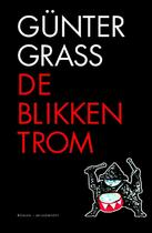 De blikken trom - G. Grass, Günter Grass (ISBN 9789029084536)