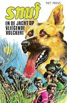 Snuf en de jacht op Vliegende Volckert - Piet Prins, J. Kramer, Jolanda Kramer (ISBN 9789060150078)