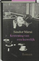 Kentering van een huwelijk - Sándor Marai (ISBN 9789028421103)