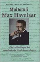 Max Havelaar of De koffieveilingen der Nederlandse Handelsmaatschappij - Multatuli (ISBN 9789020453928)