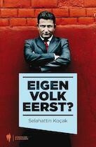 Eigen volk eerst ? - Selahattin Kocak (ISBN 9789089312129)