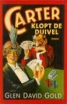 Carter klopt de duivel - Glen David Gold (ISBN 9789023401766)