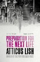 Preparation for the next life - Lish A (ISBN 9781780748337)