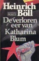 De verloren eer van Katharina Blum, of Hoe geweld kan ontstaan en waartoe het kan leiden - Heinrich Böll, Jan Bernard (ISBN 9789010056894)