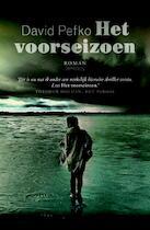 Het voorseizoen - David Pefko (ISBN 9789044621822)