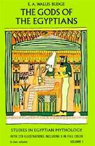 The gods of the Egyptians - Sir Ernest Alfred Wallis Budge (ISBN 9780486220550)