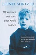 We moeten het even over Kevin hebben - Lionel Shriver (ISBN 9789025426019)