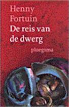 De reis van de dwerg - Henny Fortuin, Helen van Amp; Vliet (ISBN 9789021616322)
