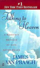 Talking to Heaven - James van Praagh (ISBN 9780525942689)