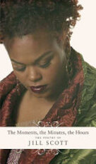 The Moments, the Minutes, the Hours - Jill Scott (ISBN 9780312329617)