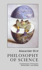 Philosophy of Science - Alexander Bird (ISBN 9781857285048)