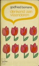 Denkend aan Vlaanderen - Godfried Bomans