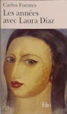 Les années avec Laura Diaz - Carlos Fuentes (ISBN 9782070301133)