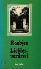 Liefdesverdriet - Pjeroo Roobjee (ISBN 9789064875151)