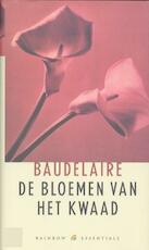 De bloemen van het kwaad - Charles Baudelaire, Peter Verstegen (ISBN 9789041740182)