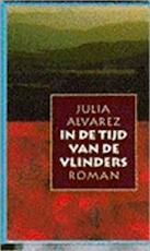 In de tijd van de vlinders - Julia Alvarez, Lon Falger (ISBN 9789024522613)