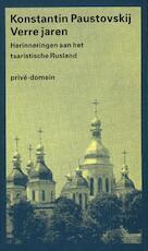 Verre jaren - Konstantin Paustovskij (ISBN 9789029533393)