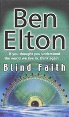 Blind Faith - Ben Elton (ISBN 9780552773911)