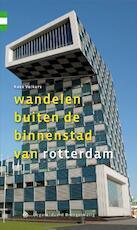 Wandelen buiten de binnenstad van Rotterdam - Kees Volkers (ISBN 9789078641360)