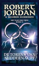 De Torens van Middernacht - Robert Jordan, Brandon Sanderson (ISBN 9789024536917)
