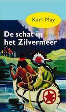 De schat in het Zilvermeer - Karl May (ISBN 9789031500079)