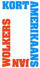 Kort Amerikaans - Jan Wolkers (ISBN 9789029088763)