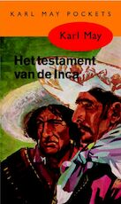 Het testament van de Inca - Karl May (ISBN 9789000312719)