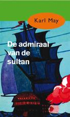 De admiraal van de sultan - Karl May (ISBN 9789000312573)