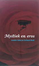 Mystiek en eros - Anselm Grün, Gerhard Riedl (ISBN 9789025956783)