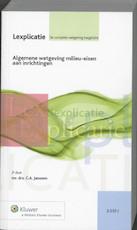 Algemene wetgeving milieu-eisen aan inrichtingen I - C.A. Janssen (ISBN 9789013095111)