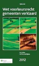 Wet voorkeursrecht gemeenten verklaard - J.B. Mus (ISBN 9789013110197)