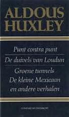 Punt contra punt - Aldous Huxley, John Vandenbergh (ISBN 9789065930811)