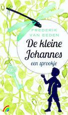 De kleine Johannes - Frederik van Eeden (ISBN 9789041711847)
