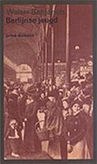 Berlijnse jeugd - Walter Benjamin, Theodor Adorno (ISBN 9789029501828)