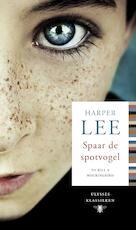 Spaar de spotvogel - Harper Lee (ISBN 9789023495413)