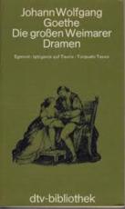 Die Grossen Weimarer Dramen - Johann Wolfgang von Goethe, Stuart Pratt Atkins (ISBN 9783423061001)