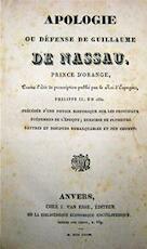 Apologie ou Défense de Guillaume de Nassau, Prince d'Orange, - Unknown