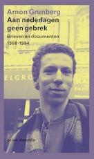 Aan nederlagen geen gebrek - Arnon Grunberg
