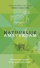 Natuurlijk Amsterdam - Remco Daalder (ISBN 9789059374942)