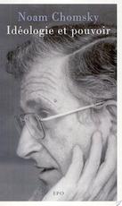Idéologie et pouvoir - Noam Chomsky (ISBN 9782805900044)