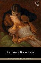 Android Karenina - Ben H. Leo ; Winters Tolstoy (ISBN 9781594744600)