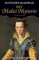 Het Medici Mysterie - Kathleen Mcgowan (ISBN 9789022992975)