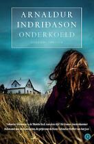 Onderkoeld - Arnaldur Indridason (ISBN 9789021435244)