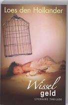 Wisselgeld - Loes den Hollander (ISBN 9789061124399)